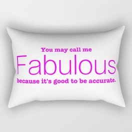 Call Me Fabulous Rectangular Pillow