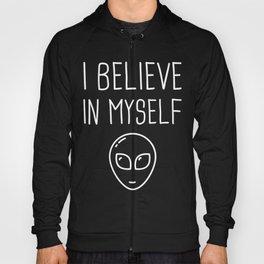 I Believe In Myself | Cute UFO Alien Hoody