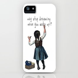 Banksy Stop Dreaming iPhone Case