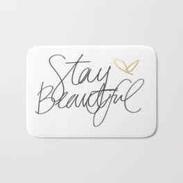 Stay Beautiful Bath Mat