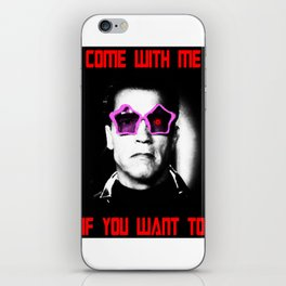 COME WITH ME IF YOU WANT TO iPhone Skin