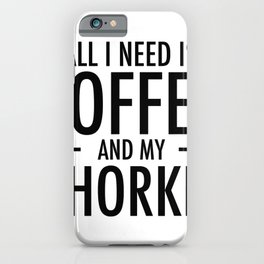 Coffee and Chorkies Funny Dog Chorkie Mom Dad Gift T-Shirt iPhone Case