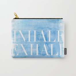 Enhale exhale quote Carry-All Pouch