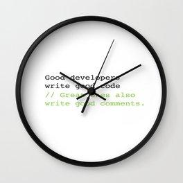Good developers write good code... Wall Clock
