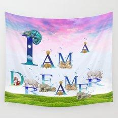 I Am A Dreamer  Wall Tapestry