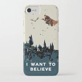 I Want To Believe - Hogwarts iPhone Case