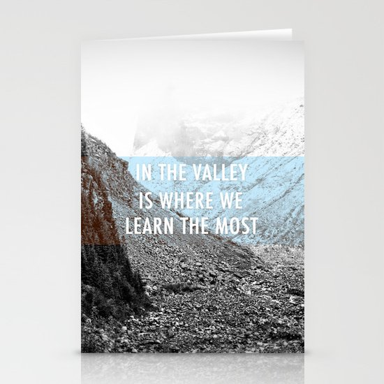 In the Valley is Where We Learn the Most Stationery Cards