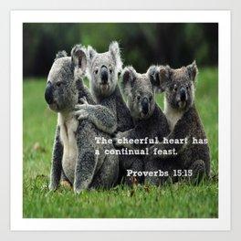 Proverbs 15:15 Art Print