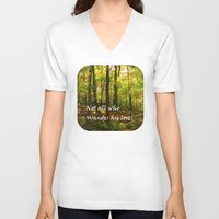 not all who wander are lost V-neck T-shirts featuring Not All Who Wander... by Lyle Hatch