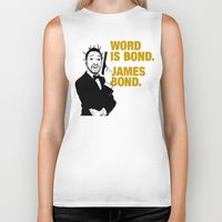 bond Biker Tanks featuring Word is bond. James Bond. by Chris Piascik