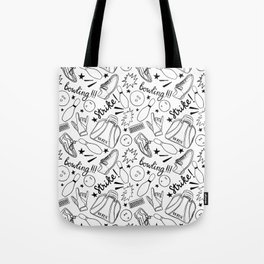 Bowling all night!!! Tote Bag