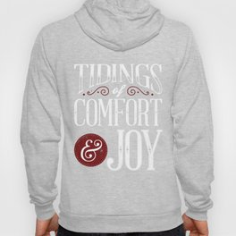 Tidings of Comfort & Joy Hoody