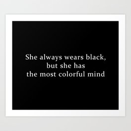 She Wears Black Art Print