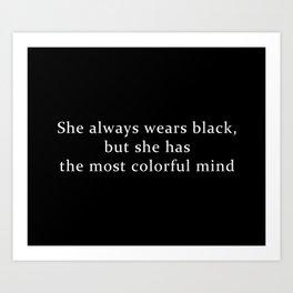 She Wears Black Art Print