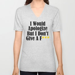 Funny Whatever Apologize Don't Care Give A Crap Meme Unisex V-Neck