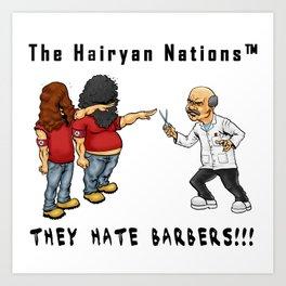 The Hairyan Nations Art Print