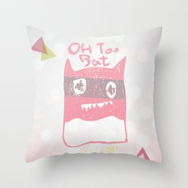Oh Too Bat Throw Pillow