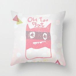 Oh Too Bat Throw Pillow