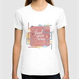 Find your way  T-shirt