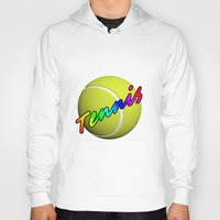 tennis Hoodies featuring Tennis by Jimbob1979