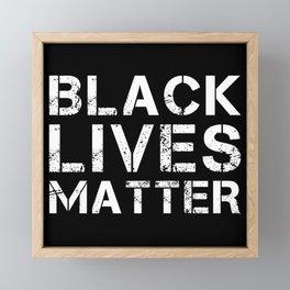 "BLM protest ""Black Lives Matter!"" Framed Mini Art Print"