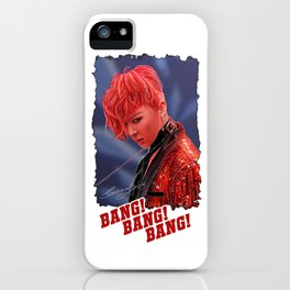 Bang Bang Bang iPhone Case