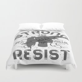 Be Strong And Resist Text Design Woman's Face Duvet Cover