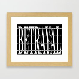 Betrayal Framed Art Print