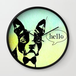 """Hello!"" Boston Terrier Wall Clock"