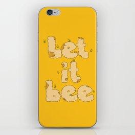 Let It Bee iPhone Skin