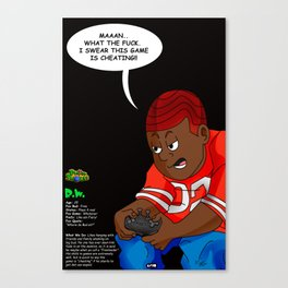 "Planet Smokas presents Daze of Our Livez - R.W, ""What We Do"" Profile Page 5/10 Canvas Print"