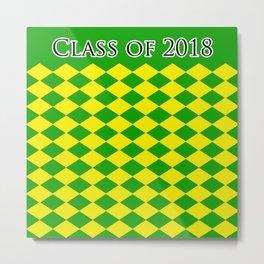 Class of 2018...green /yellow Metal Print