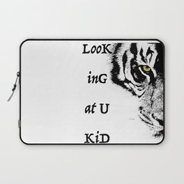 Art print: Looking at you kid (eye of the tiger) Laptop Sleeve