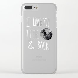 I Love You to the Moon Clear iPhone Case