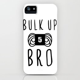 bulk up bro funny yarn knit crochet iPhone Case