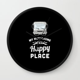 My Motorhome is my Happy Place - RV Gift Wall Clock