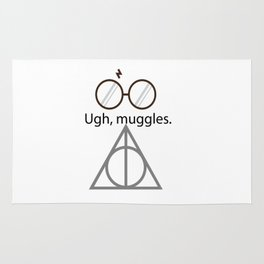 Ugh, muggles. Rug