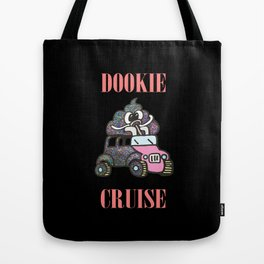 DOOKIE CRUISE Tote Bag