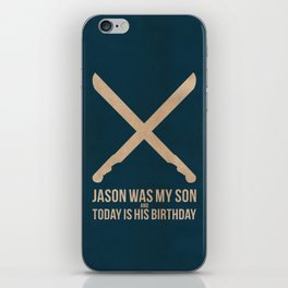 Jason Was My Son iPhone Skin