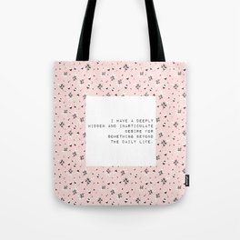 I have a deeply hidden desire - V. Woolf Collection Tote Bag
