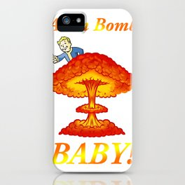 """Fallout 4 """"Atom Bomb Baby!"""" iPhone Case"""