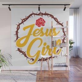 Funny Girl Loves Jesus Christ Quote Meme  Gift Wall Mural
