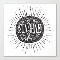 sunshine Canvas Prints featuring YOU ARE MY SUNSHINE by Matthew Taylor Wilson