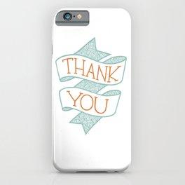 Thank You (colour version) iPhone Case
