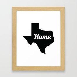 Home Texas Framed Art Print