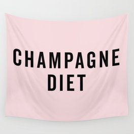 Champagne Diet Funny Quote Wall Tapestry