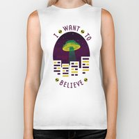 i want to believe Biker Tanks featuring I WANT TO BELIEVE by badOdds