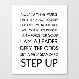 NOW I AM THE VOICE I WILL LEAD Canvas Print