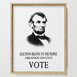 Abe Lincoln Elections Belong To The People 1 Serving Tray