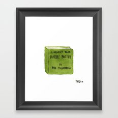 I Haven't Read Harry potter Framed Art Print